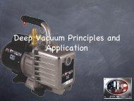 Deep Vacuum Principles and Application