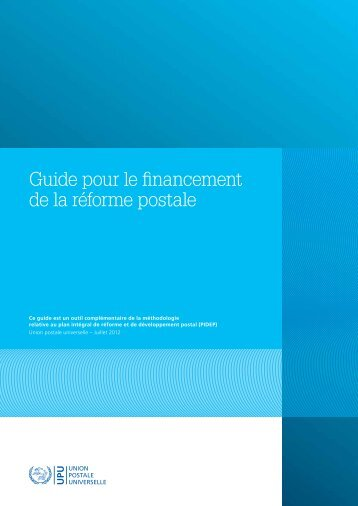 Guide pour le financement de la réforme postale - Universal Postal ...