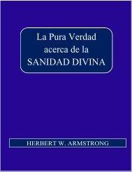 La Pura Verdad acerca de la SANIDAD DIVINA - DivShare
