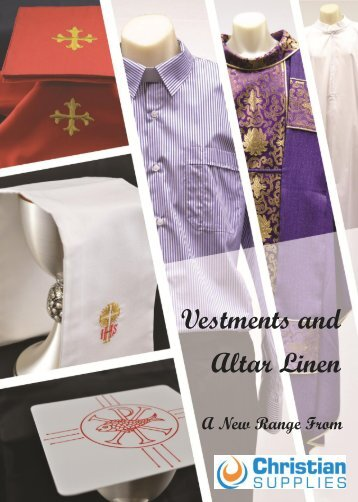 Vestments and Altar Linen: New Range 2012 - Christian Supplies