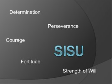 Determination Perseverance Courage Strength of Will Fortitude