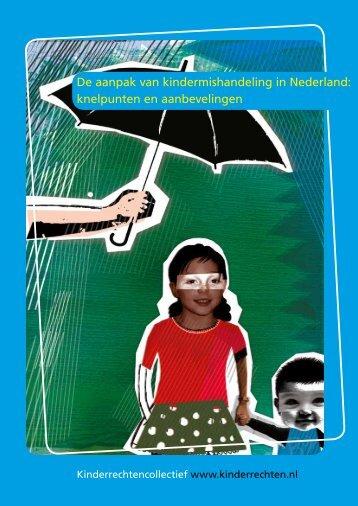 De aanpak van kindermishandeling in Nederland: knelpunten en ...