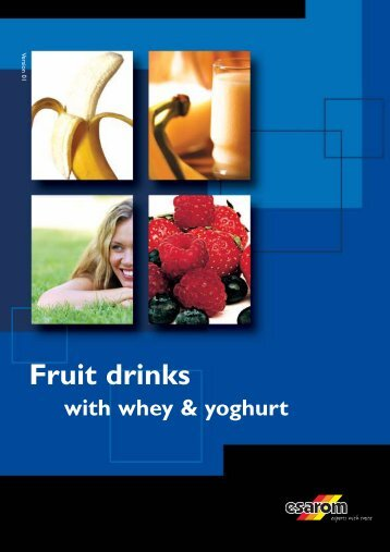 Fruit drinks with whey & yoghurt