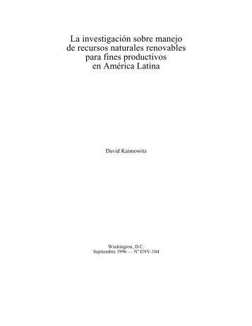 La investigación sobre manejo de recursos naturales renovables ...
