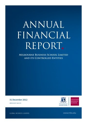 ANNUAL FINANCIAL REPORT - Melbourne Business School