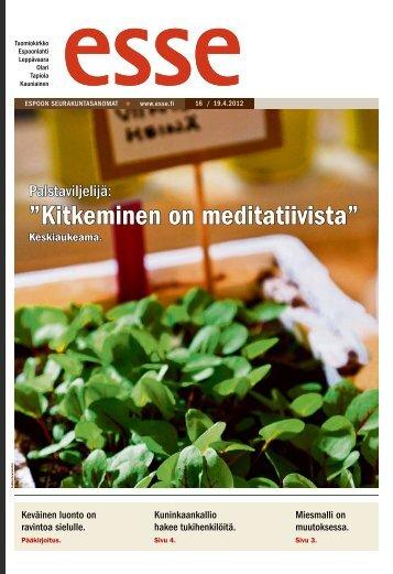 """Kitkeminen on meditatiivista"""" - Espoon seurakuntasanomat"""
