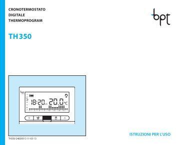 Libretto istruzioni th 300 bpt for Bpt th 350