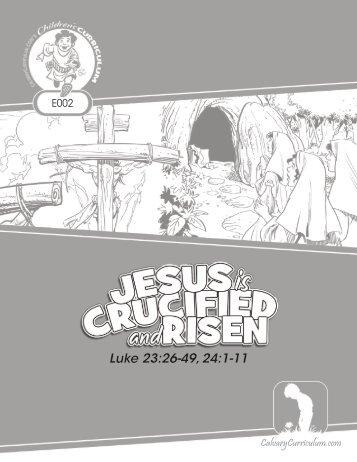 Luke 24:6 - Calvary Curriculum