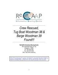 Crew Rescued, Tug Boat Woodman 38 & Barge ... - ReCAAP