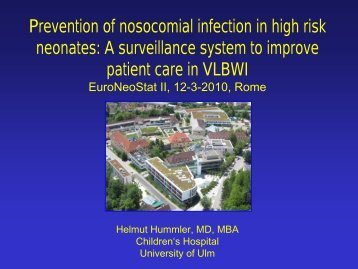 Prevention of nosocomial infection in high risk neonates - Neonatal ...
