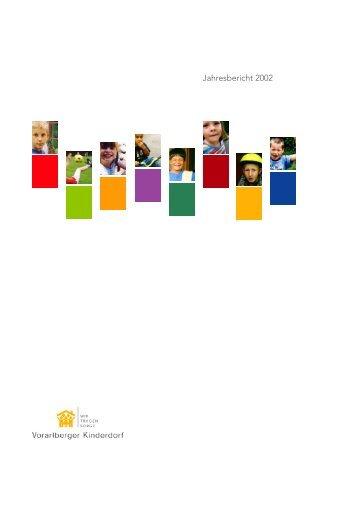 Jahresbericht 2002 - Vorarlberger Kinderdorf