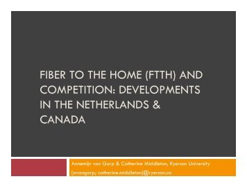 FTTH and Competition: Netherlands and Canada