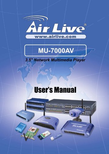 AirLive MU-7000AV User's Manual - kamery airlive airlivecam