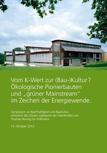 Vom K-Wert zur (Bau-)Kultur ?  Ökologische ... - BauNetz