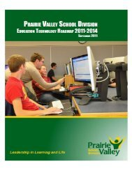 Prairie Valley School Division Technology Roadmap 2011-14