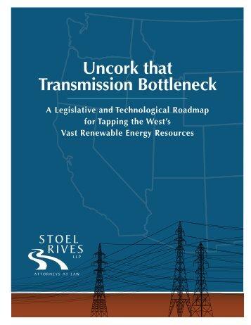 Uncork that Transmission Bottleneck