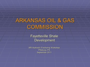 ARKANSAS OIL & GAS COMMISSION - Energy From Shale