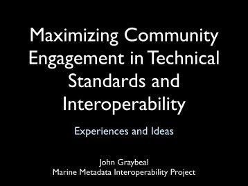 Maximizing Community Engagement in Technical Standards and ...