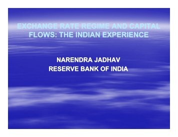 Exchange Rate Regime and Capital Flows - Dr. Narendra Jadhav