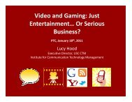 Video and Gaming: Just Entertainment… Or Serious Business?
