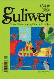 Guliwer 1 (2010) KWARTALNIK O KSIĄŻCE DLA DZIECKA