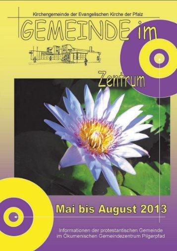 Gemeindebrief Mai bis Aug 2013 - GerhardDorothea