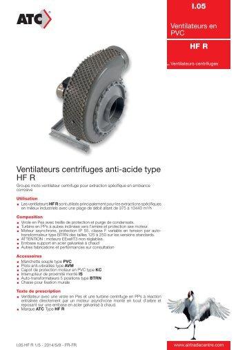 Ventilateurs centrifuges anti-acide type HF R - Air Trade Centre
