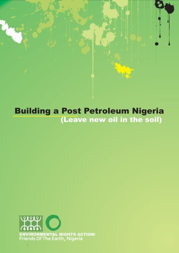 Leave new oil in the soil - Environmental Rights Action