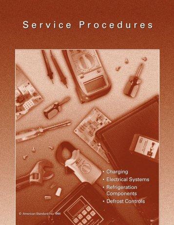 Service Procedures Service Procedures - HVAC PROTech® Forums