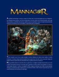 Arealidade de Mannagor começou a mudar no último mês e isso foi ...
