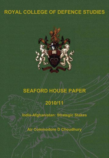 India-Afghanistan: Strategic Stakes - Defence Academy of the ...