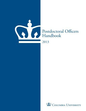 2013 Postdoctoral Officers Handbook - Office of Postdoctoral Affairs
