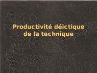 Productivité déictique de la technique - Université Rennes 2