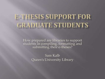 E-THESIS SUPPORT FOR GRADUATE STUDENTS - Accessola2
