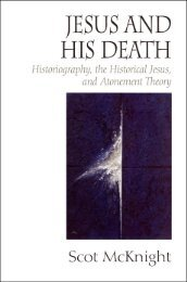 Jesus and His Death : Historiography, the Historical Jesus, and ...