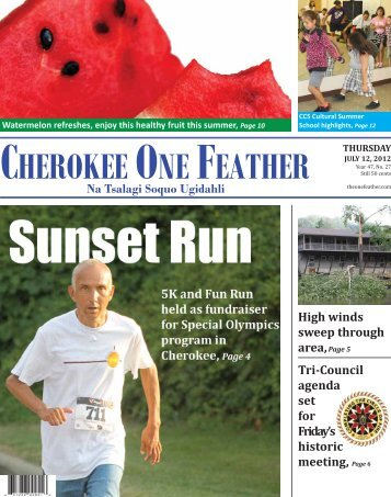 July 12, 2012 - The Cherokee One Feather