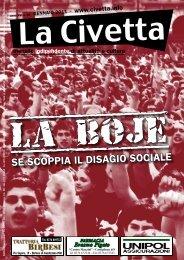 SE SCOPPIA IL DISAGIO SOCIALE - La Civetta