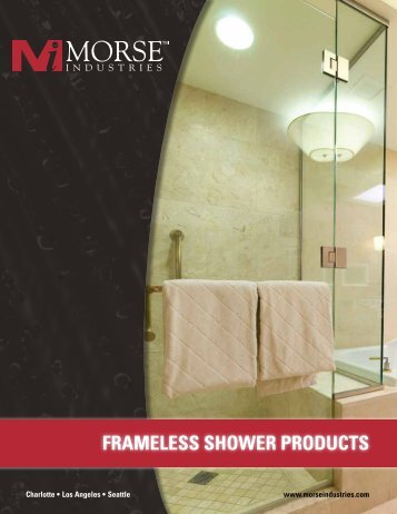 Frameless shower products - Morse Industries