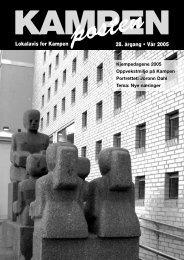 posten28. årgang • Vår 2005 Lokalavis for Kampen - Kampenposten