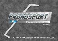 RETOURS MEDIAS 2010 / DISPOSITIF PROMOTIONNEL 2011 - FFM