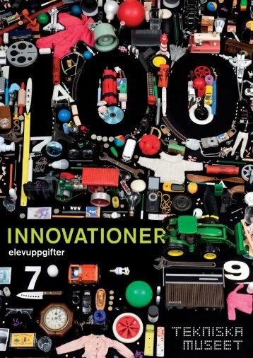 100 innovationer - Elevuppgifter - Tekniska museet