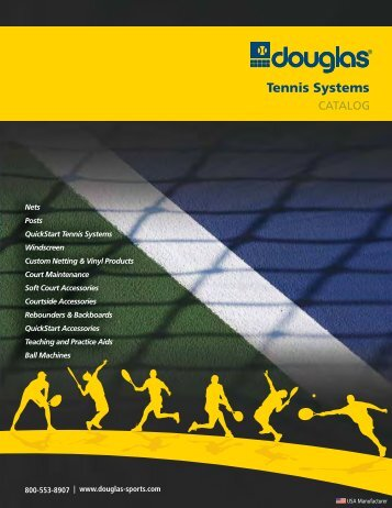 Tennis Catalog - Douglas Sports Nets and Equipment