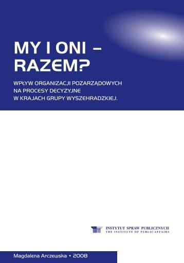 MY I ONI – RAZEM? - Instytut Spraw Publicznych