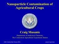 Nanoparticle Contamination of  Agricultural Crops Craig ... - CT.gov