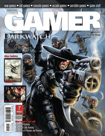 Volume 1 Issue 1 June 2005 Darkwatch - Hardcore Gamer