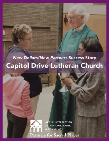 Capitol Drive Lutheran Church - Partners for Sacred Places