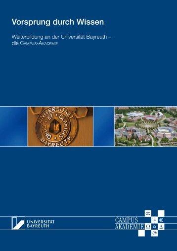 Informationsbroschüre - Campus-Akademie - Universität Bayreuth