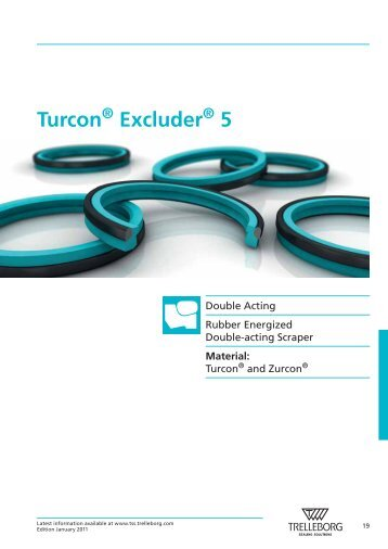 Turcon ® Excluder ® 5