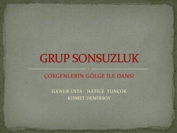 GRUP SONSUZLUK