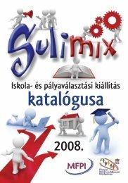 A SULIMIX iskola- és pályaválasztási kiállítás katalógusa